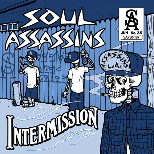 Soul Assassins – Intermission