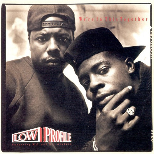 Low Profile – We're In This Together