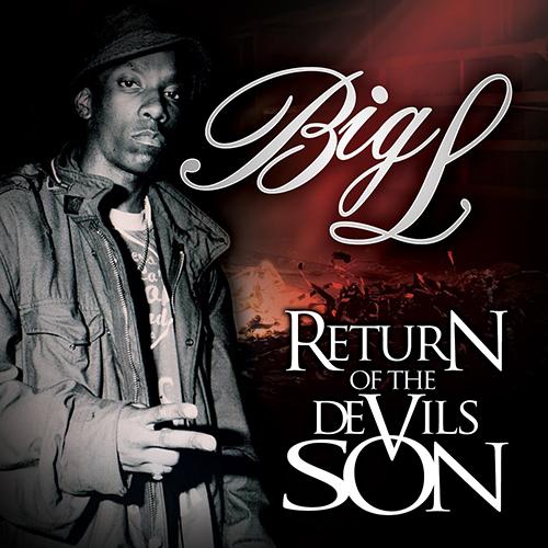 Big L – Return Of The Devil's Son