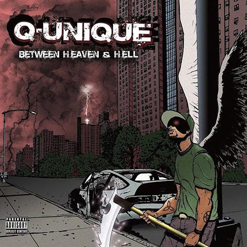 Q-Unique – Between Heaven & Hell