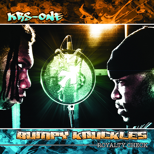 KRS-One and Bumpy Knuckles – Royalty Check