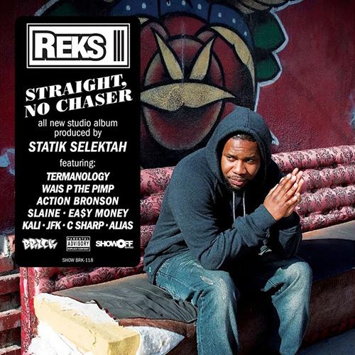 Reks – Straight, No Chaser