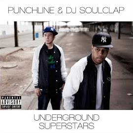 Punchline & Dj Soulclap – Underground Superstars