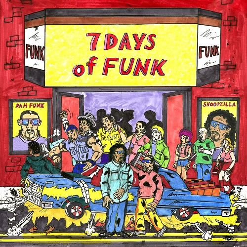 Dam-Funk and Snoopzilla – 7 Days Of Funk