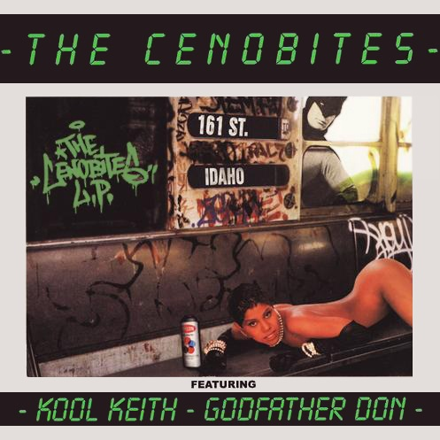 The Cenobites (Kool Keith and Godfather Don) – The Cenobites LP