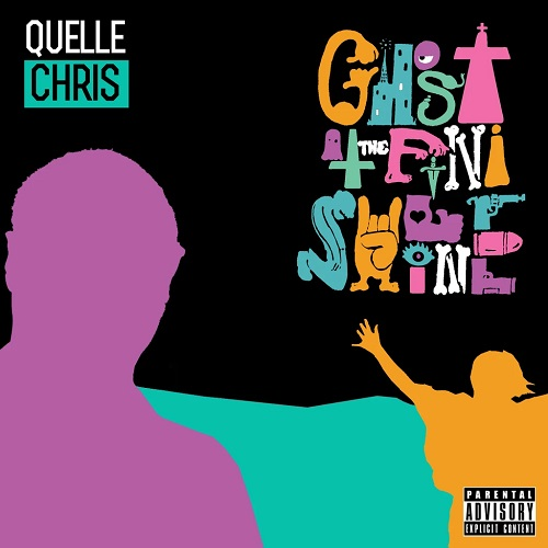 Quelle Chris – Ghost At The Finish Line