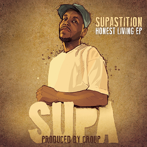 Supastition – Honest Living EP
