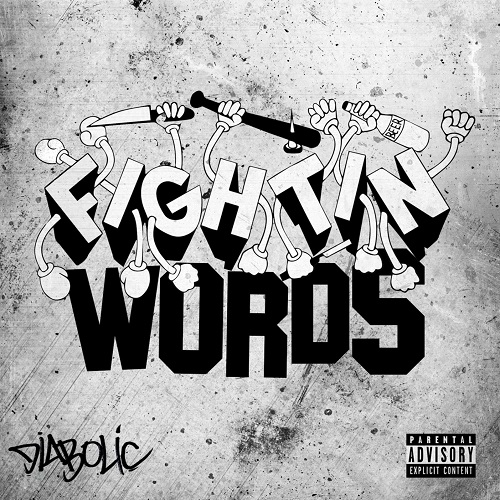 Diabolic – Fightin Words