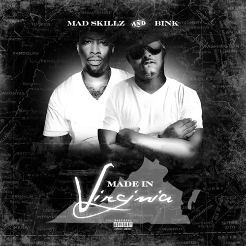 Mad Skillz and Bink – Made In Virginia
