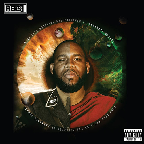Reks – Eyes Watching God