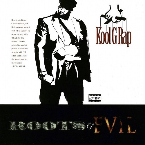 Kool G Rap – Roots Of Evil