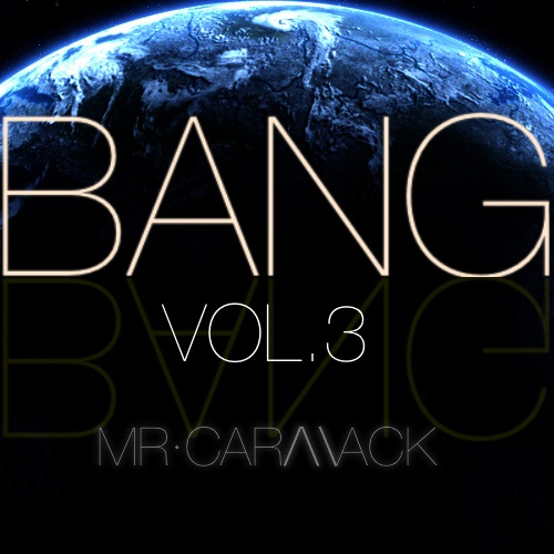 Mr. Carmack – Bang Vol. 3