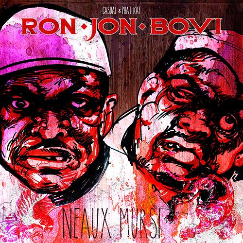 Ron Bon Jovi – Neaux Mursi