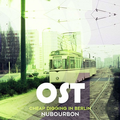 Nu.Bourbon – OST​/​Cheap digging in Berlin (free download)