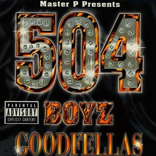 504 Boyz – Goodfellas
