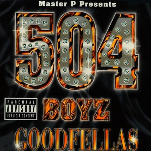 504 Boyz – Goodfellas