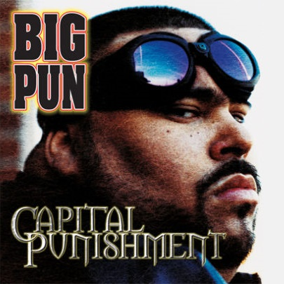 Big Pun – Capital Punishment