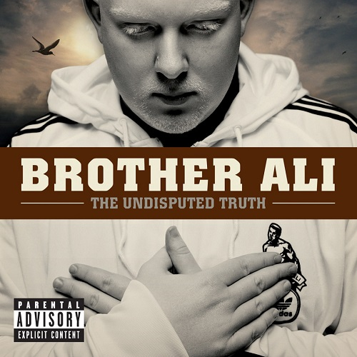Brother Ali – The Undisputed Truth