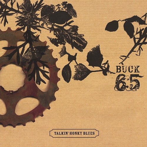 Buck 65 – Talkin' Honky Blues
