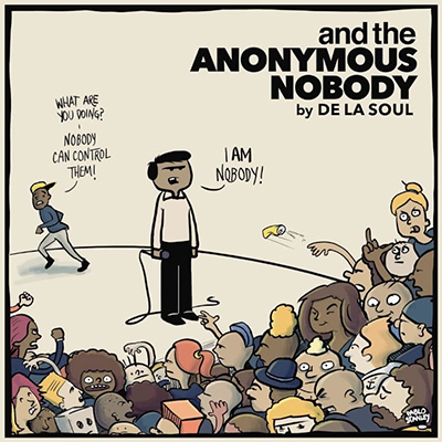 De La Soul – And The Anonymous Nobody (prossima uscita)