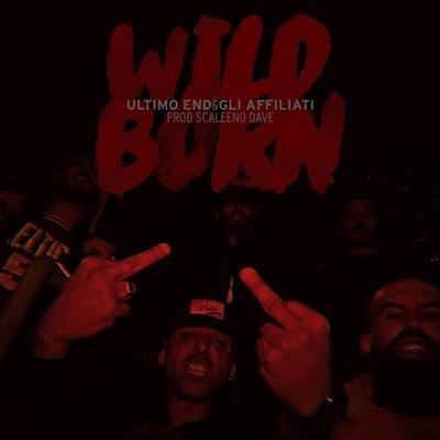 Ultimo End e Gli Affiliati – Wild born