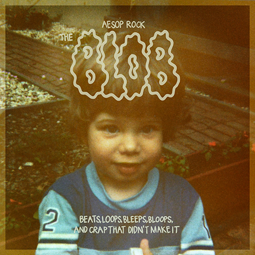 Aesop Rock – The Blob
