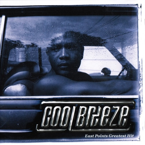 Cool Breeze – East Points Greatest Hits