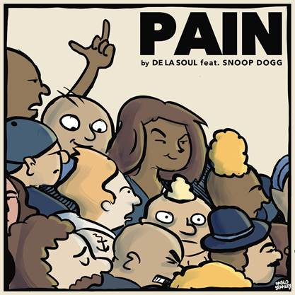 De La Soul feat. Snoop Dogg – Pain