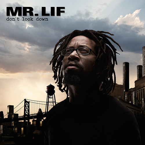 Mr. Lif – Don't Look Down