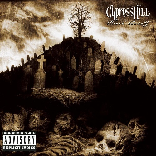 Cypress Hill – Black Sunday