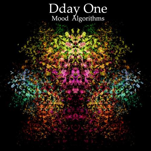 Dday One – Mood Algorithms