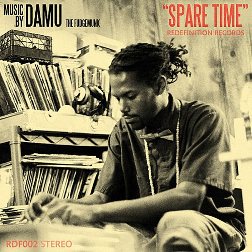 Damu The Fudgemunk – Spare Time/Overtime