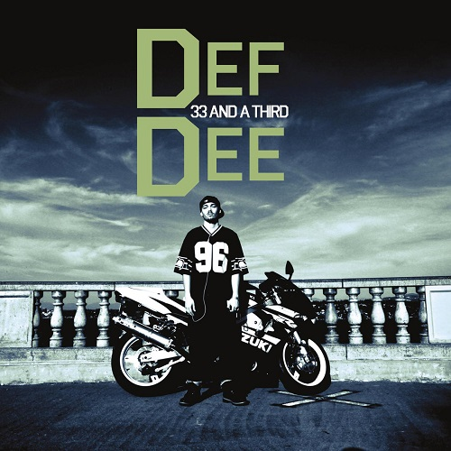 Def Dee – 33 And A Third