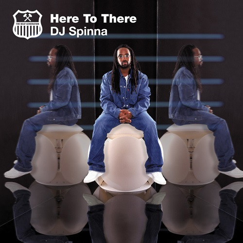 Dj Spinna – Here To There