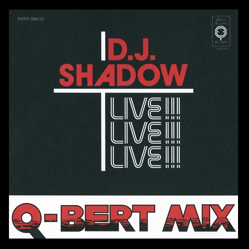 Dj Shadow/Q-Bert – Camel Bobsled Race (Live Mix)