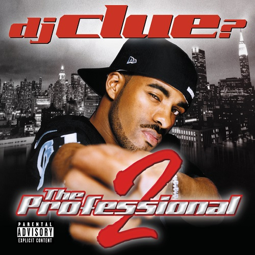 Dj Clue? – The Professional 2