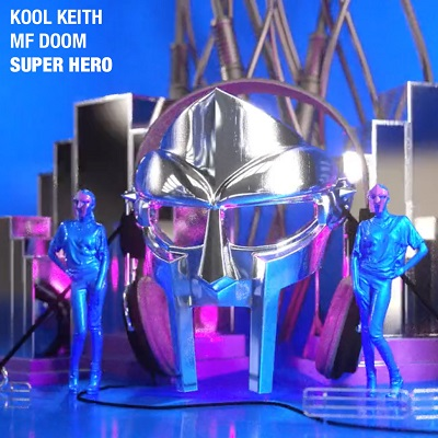 Kool Keith feat. MF Doom – Super Hero