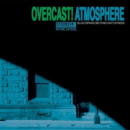 Atmosphere – Overcast!