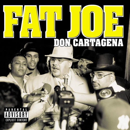 Fat Joe – Don Cartagena