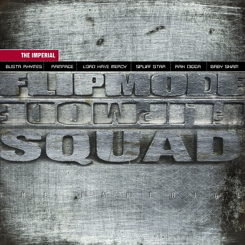 Flipmode Squad – The Imperial