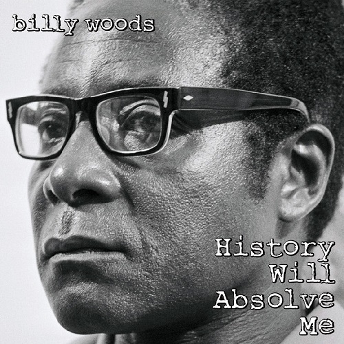 billy woods – History Will Absolve Me