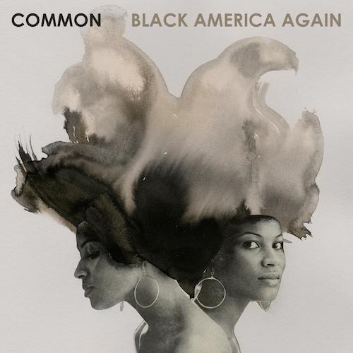 Common – Black America Again (prossima uscita)