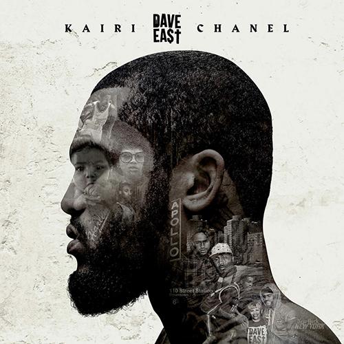 Dave East – Kairi Chanel