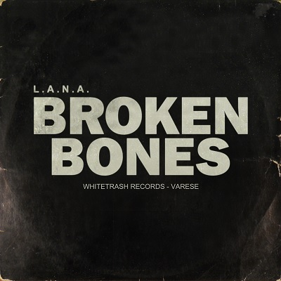 Lana – Broken bones (free download)