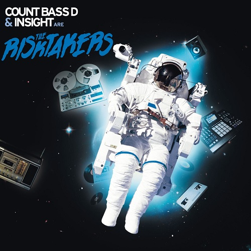 Count Bass D & Insight – The Risktakers