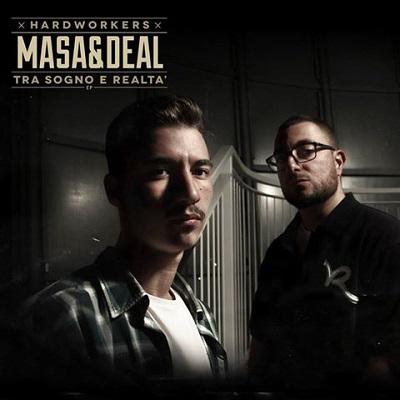 Masa & Deal – Tra sogno e realta'
