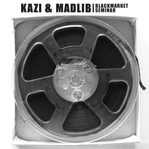 """Kazi e Madlib rimasterizzano in digitale """"Blackmarket Seminar"""""""
