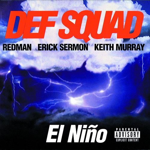 Def Squad – El Nino