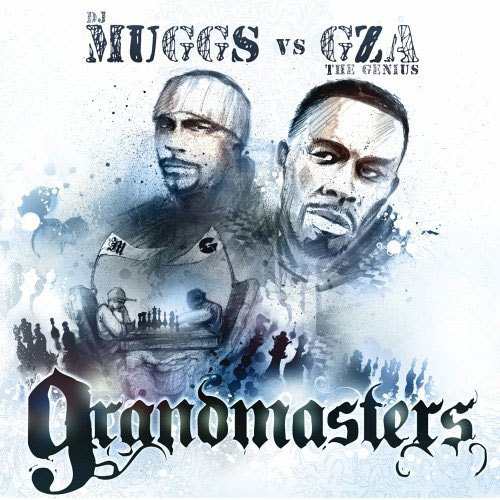 Dj Muggs VS GZA The Genius – Grandmasters