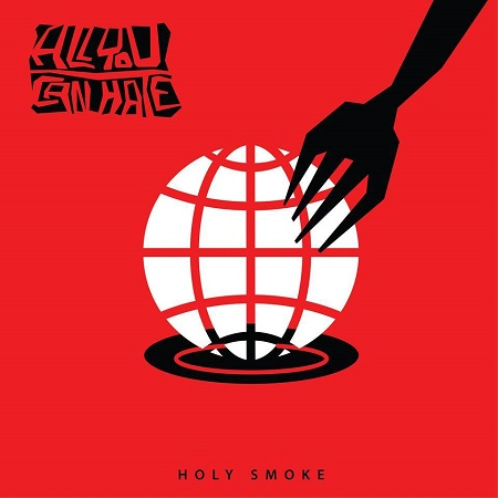 Holy Smoke – All you can hate